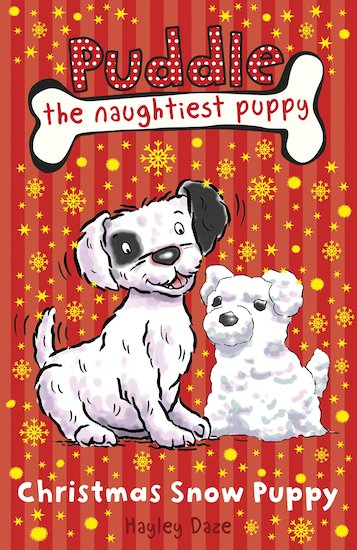 Puddle the Naughtiest Puppy: Christmas Snow Puppy