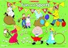 Fun and sports