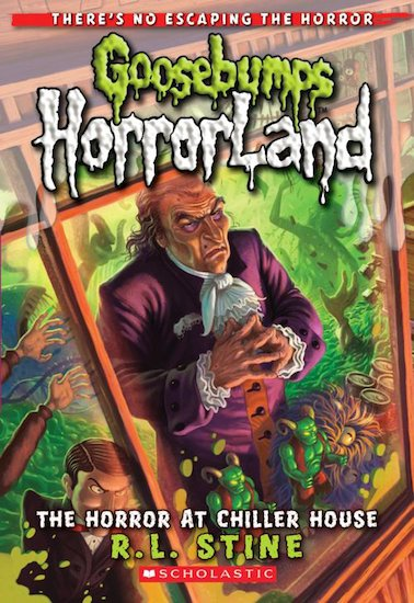 HorrorLand: The Horror at Chiller House