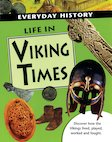 Everyday History: Life in Viking Times