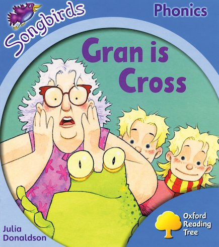 Songbirds Phonics: Gran is Cross