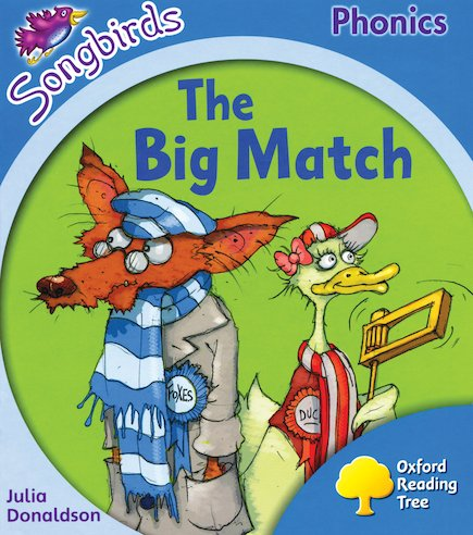 Songbirds Phonics: The Big Match