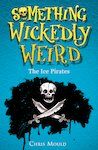 Something Wickedly Weird: The Ice Pirates