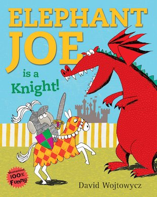 Elephant Joe is a Knight!