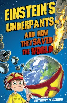 Einstein's Underpants and how they saved the world