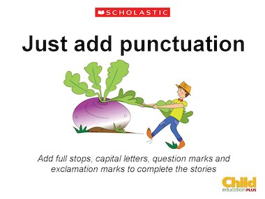 Just add punctuation - Grammar and punctuation activity