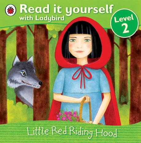Read It Yourself: Little Red Riding Hood