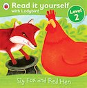 Read It Yourself: Sly Fox and Red Hen