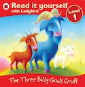 Read It Yourself: The Three Billy Goats Gruff