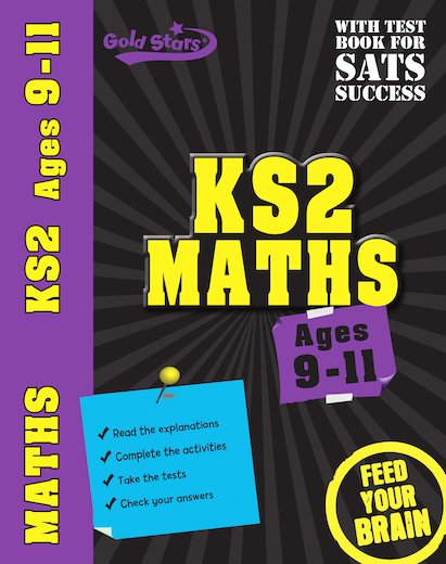 Gold Stars KS2 Maths: Ages 9-11