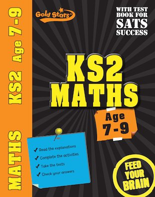 Gold Stars KS2 Maths: Ages 7-9