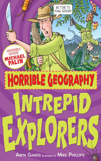 Horrible Geography: Intrepid Explorers