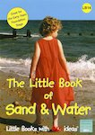 The Little Book of Sand and Water