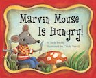 Marvin Mouse Is Hungry!