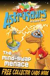 Astrosaurs: The Mind-Swap Menace