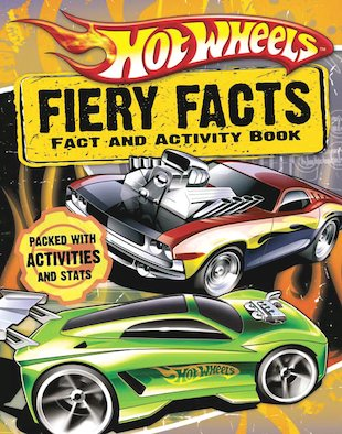 Hot Wheels: Fiery Facts Activity Book