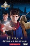 Merlin: Arthur and the Unicorn (Book and CD)