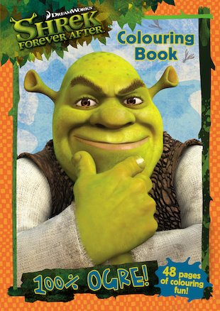 Shrek Forever After: 100% Ogre! Colouring Book
