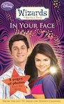 Wizards of Waverly Place: In Your Face