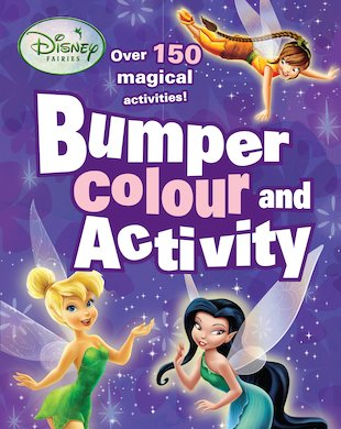 Disney Fairies: Bumper Colour and Activity Book