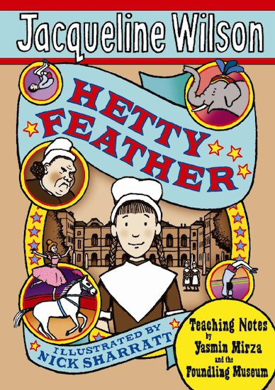 Hetty Feather Teaching Notes