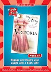 Book Talk: My Story - Victoria (3 pages)