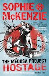 The Medusa Project: Hostage