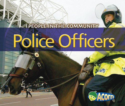 People in the Community: Police Officers