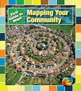 First Guide to Maps: Mapping Your Community