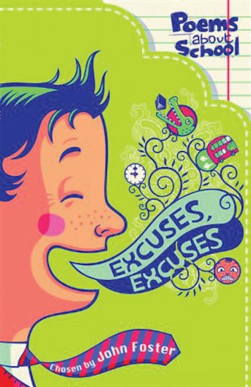 Excuses, Excuses: Poems About School