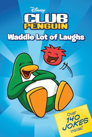 Club Penguin: Waddle Lot of Laughs