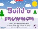 Build a snowman