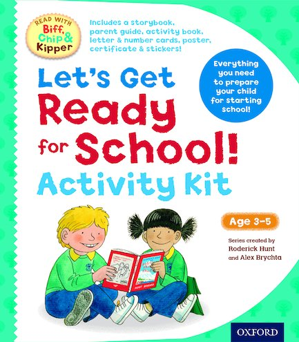 Read with Biff, Chip and Kipper: Let's Get Ready for School! Activity Kit