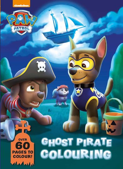 Paw Patrol Ghost Pirate Colouring Book Scholastic Shop
