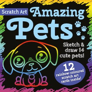 Scratch Art: Amazing Pets