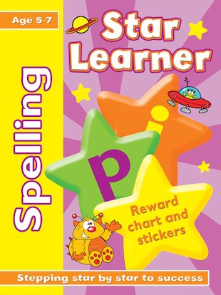 Star Learner: Spelling (Ages 5-7)
