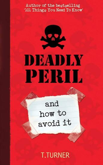Deadly Peril, and How to Avoid It
