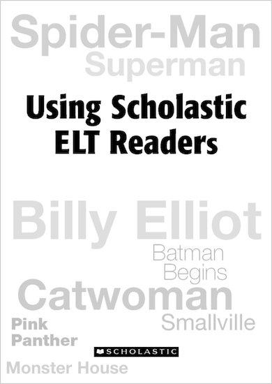 A Guide to Using Scholastic ELT Readers
