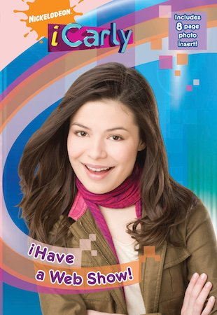 iCarly: I Have a Web Show!
