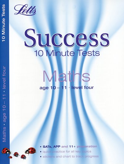 Letts Success 10 Minute Tests: Maths (Ages 10-11)