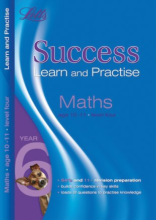 Letts Success Learn and Practise: Maths (Ages 10-11)