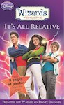 Wizards of Waverly Place: It's All Relative