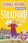 Gruesome Guides: Stratford-upon-Avon