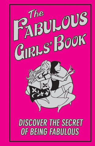 The Fabulous Girls' Book