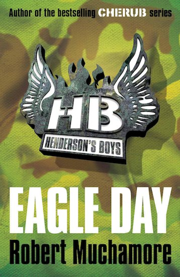 Henderson's Boys: Eagle Day