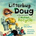 Litterbug Doug