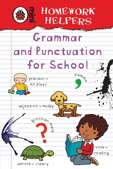 Mini Homework Helpers: Grammar and Punctuation for School