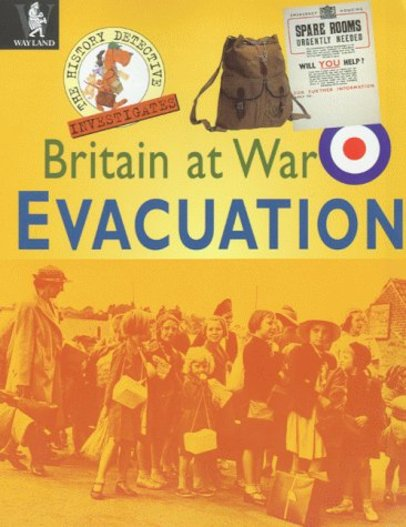 Britain at War: Evacuation