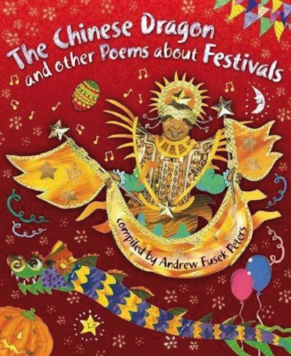The Chinese Dragon and other Poems about Festivals