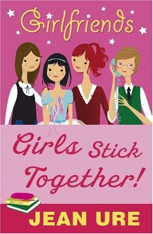 Girlfriends: Girls Stick Together!